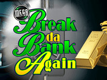 Mega Spins Break Da Bank от Microgaming для игры в казино